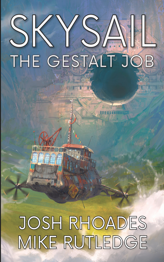 Skysail Saga Volume 2, The Gestalt Job