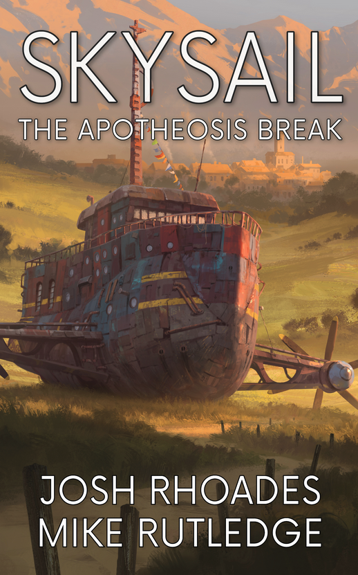Skysail Saga Volume 1, The Apotheosis Break
